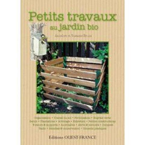 troc recherche le livre petits travaux au jardin bio. Black Bedroom Furniture Sets. Home Design Ideas